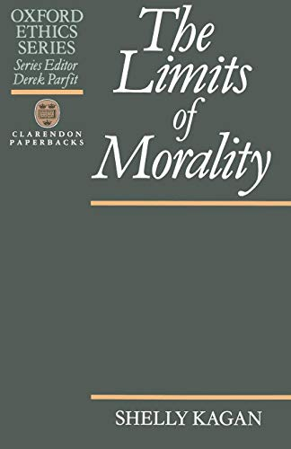 The Limits of Morality (Oxford Ethics Series)の詳細を見る
