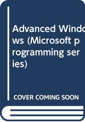 Advanced Windows (Microsoft programming series)の詳細を見る