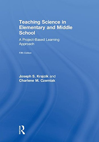 Download Teaching Science in Elementary and Middle School: A Project-Based Learning Approach 1138700037