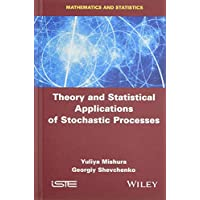 Theory and Statistical Applications of Stochastic Processes (Mathematics and Statistics)