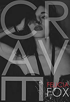 Crave (The Consumed Series Book 3) by [Fox, Felicia]