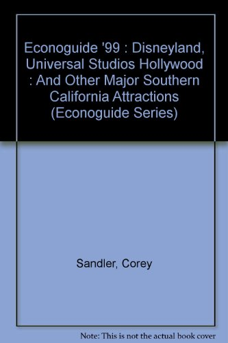 Econoguide '99: Disneyland, Universal Studios Hollywood, : And Other Major Southern California Attractions (Serial)