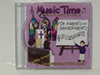 Sunday School Music Time for Parents & Grandparent