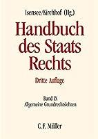 Handbuch des Staatsrechts Band IX: Allgemeine Grundrechtslehren