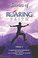Stories of Roaring Faith Book 4