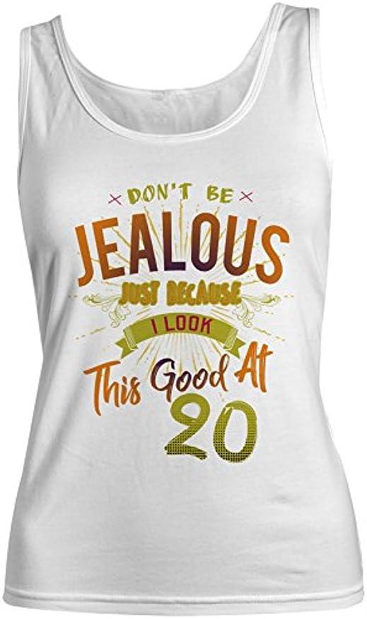 管理者トライアスロン拮抗Don't Be Jealous I Look This Good At 20 お誕生日 Anniversary レディース Tank Top Sleeveless Shirt