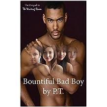 Bountiful Bad Boy