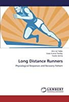 Long Distance Runners: Physiological Responses and Recovery Pattern [並行輸入品]