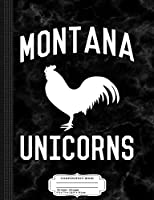 Funny Montana Unicorns Composition Notebook: College Ruled 9¾ x 7½ 100 Sheets 200 Pages For Writing