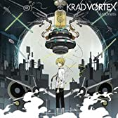 KRAD VORTEX(オリジナルストラップ付き初回限定盤)