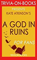 Trivia: A God in Ruins: By Kate Atkinson (Trivia-On-Books) [並行輸入品]
