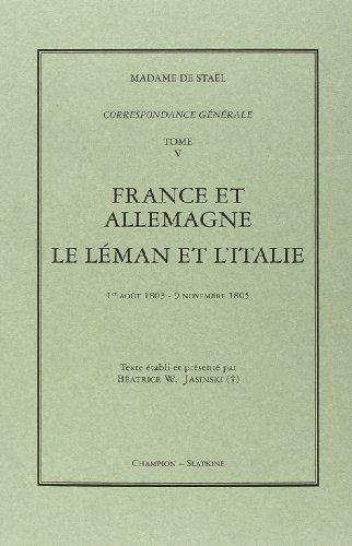 Correspondance Generale. T5. 1803-1805