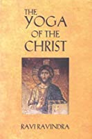 The Yoga Of The Christ : The Way To The Centre [並行輸入品]