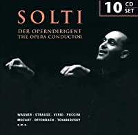 Solti: The Opera Conductor by Renata Tebaldi