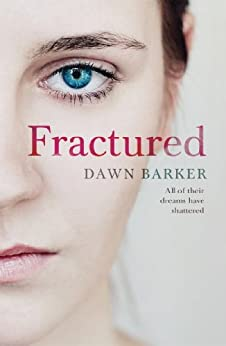 Fractured by [Barker, Dawn]
