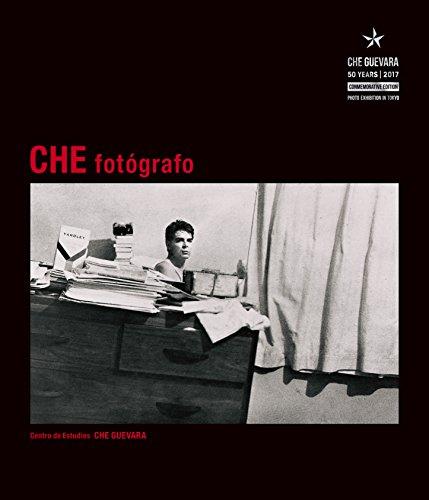 CHE fotógrafo 写真家チェ・ゲバラが見た世界