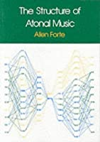 The Structure of Atonal Music by Allen Forte(1977-09-10)