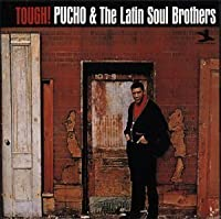 Tuff! by Pucho & His Latin Soul Brothers (1999-02-24)