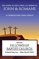 John and Romans from Fellowship Baptist Church
