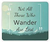 歩き回るすべての人がマウスパッド通気して傷を防ぐを失ったわけではなく、山と森の旅の知恵で引用し、標準サイズの長方形の滑り止めラバーマウスパッド通気して傷を防ぐ、グリーンシーフォームミントグリーン