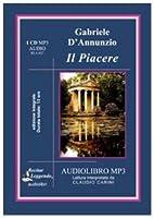 Il piacere. Audiolibro. CD Audio formato MP3