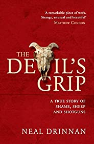 The Devil's Grip: A true story of shame, sheep and shot
