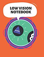 """Low Vision Notebook: Bold Line White Paper For Low Vision,Visually Impaired,Great for Students,Work,Writers,School,Note taking 8.5x 11"""" - 100 Page"""