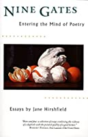 Nine Gates: Entering the Mind of Poetry, Essays by Jane Hirshfield(1998-08-26)