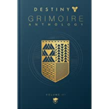 Destiny Grimoire Anthology ― Volume 3