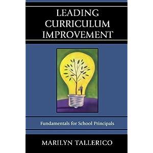 Leading Curriculum Improvement: Fundamentals for School Principals