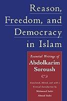 Reason Freedom and Democracy in Islam: Essential Writings of Abdolkarim Soroush【洋書】 [並行輸入品]