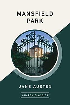 Mansfield Park (AmazonClassics Edition) by [Austen, Jane]