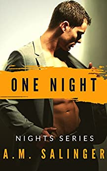 One Night (Nights Series Book 1) by [Salinger, A.M.]