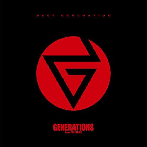 GENERATIONS from EXILE TRIBE – BEST GENERATION [FLAC / 24bit Lossless / WEB] [2018.01.01]
