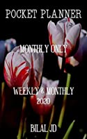 Pocket Planner Monthly Only: Weekly Monthly Planner 2020: 2020 Calendar: Jan 1st - Dec 31