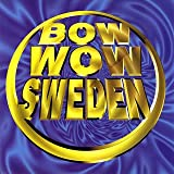 BOW WOW Sweden