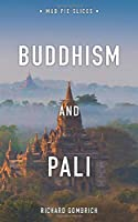 Buddhism and Pali (Mud Pie Slices)