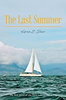 The Last Summer: The First Novel of the New Lancastrian Series