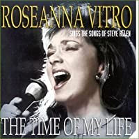 Time of My Life by Roseanna Vitro