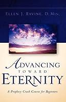 Advancing Toward Eternity