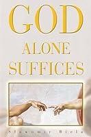 God Alone Suffices
