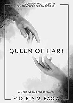 Queen of Hart (Hart of Darkness Book 3) by [Bagia, Violeta]