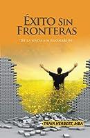 Exito sin Fronteras: De la Nada a Millonarios (Spanish Edition) [並行輸入品]