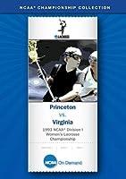 1993 NCAA(r) Division I Women's Lacrosse Championship - Princeton vs. Virginia [並行輸入品]