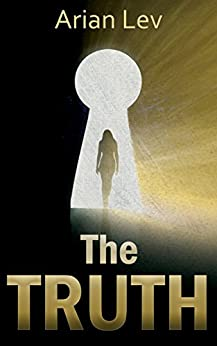 The Truth: A Pathway to the Subconscious by [Lev, Arian]