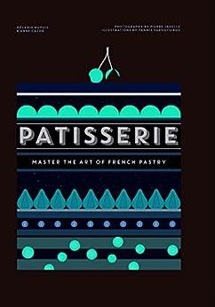 Patisserie by [Dupuis, Mélanie]