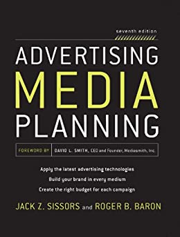 Advertising Media Planning, Seventh Edition by [Baron, Roger, Sissors, Jack Z.]