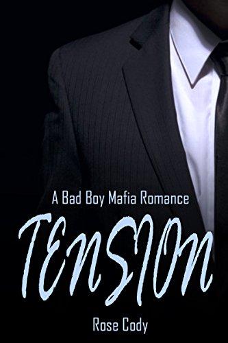 Tension : A Bad Boy Mafia Romance (English Edition)