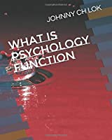 What Is Psychology Function