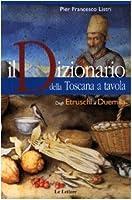 Il dizionario della Toscana a tavola